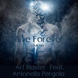 Live Forever (feat. Antonella Pergola) [Dub Mix]