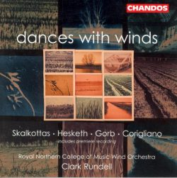 Hesketh: Danceries / Skalkottas: 9 Greek Dances / Corigliano: Gazebo Dances / Gorb: Yiddish Dances