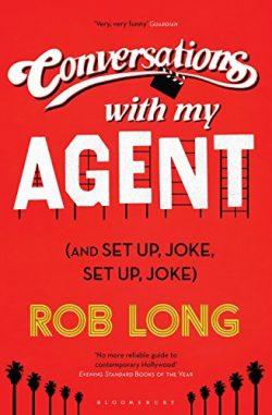 Conversations with My Agent (and Set Up, Joke, Set Up, Joke)
