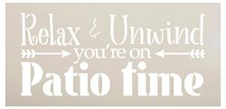 Relax & Unwind You're On Patio Time Stencil by StudioR12 | Reusable Mylar Template | U ...