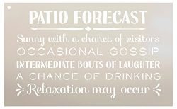 Patio Forecast – Sunny with a Chance of Visitors Stencil by StudioR12 | Reusable Mylar Tem ...