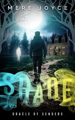 Shade (Oracle of Senders Book 1)