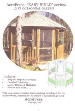 The 12-foot Octagonal Gazebo: Easy Build