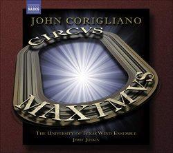 "John Corigliano: Symphony No. 3 ""Circus Maximus"" & Gazebo Dances"
