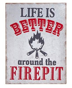 HAPPY DEALS ~ Metal – Life is Better Around The Firepit Patio Sign – 9.25 x 12.5 inc ...